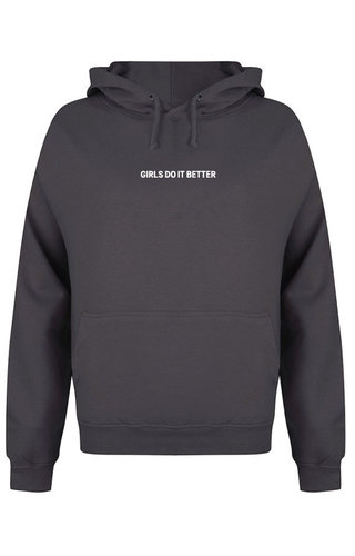 GIRLS DO IT BETTER HOODIE DARK GREY