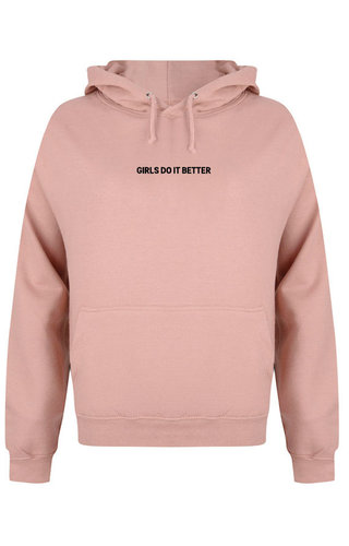 GIRLS DO IT BETTER HOODIE DUSTY ROSE