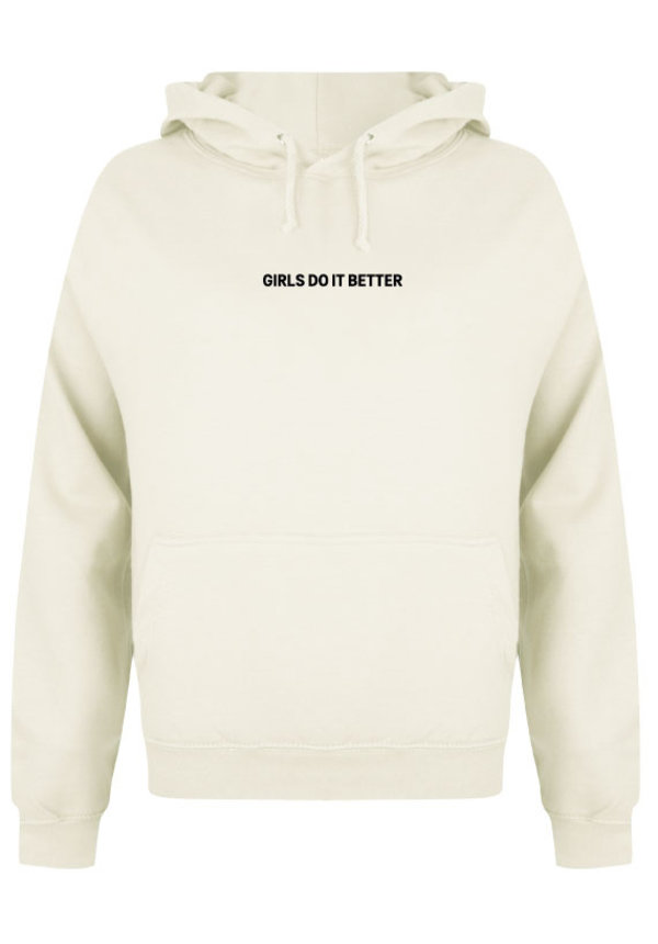 GIRLS DO IT BETTER HOODIE CREAM