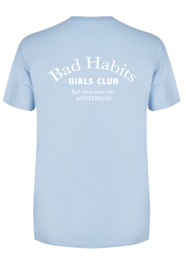 BAD HABITS GIRLS CLUB COUTURE TEE SOFT BLUE (CUSTOM)