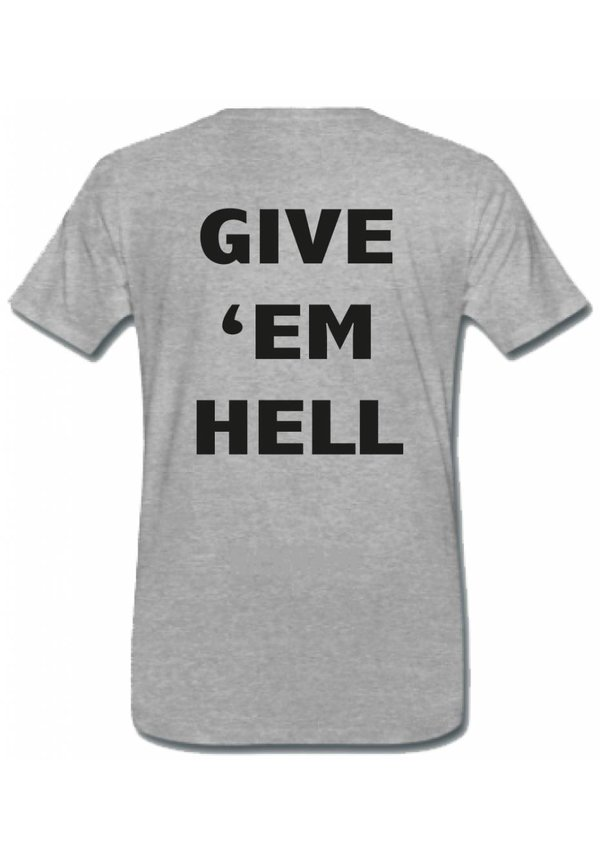 GIVE EM HELL TEE (MEN)