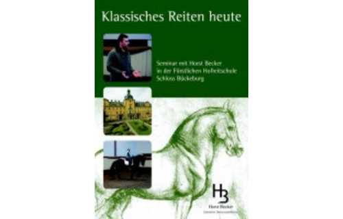 "Design by Horst Becker DVD ""KLASSIK Riding Today"" - Engl.-Version"