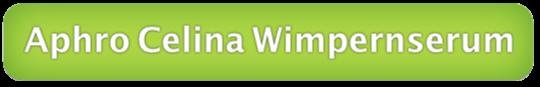 Wimpernserum Vergleich kaufen Wimpernwachstum Aphro Celina