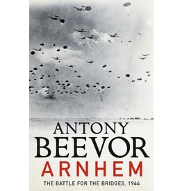 Arnhem: The Battle of the Bridges
