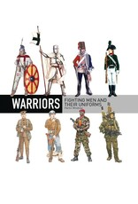 Warriors Fighting Men and their uniforms Author Martin Windrow