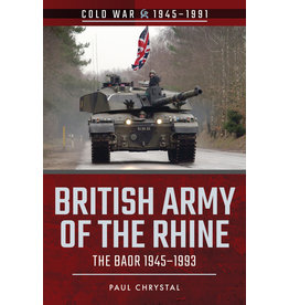 British Army of The Rhine - The BAOR Author Paul Chrystal