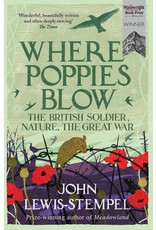 Where Poppies Blow Author John Lewis-Stempel