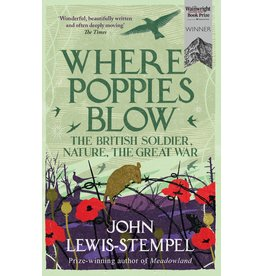 Where Poppies Blow Author John Lewis-Stempel