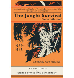 Jungle Survival Pocket Manual 1944 Edited Alan Jeffreys
