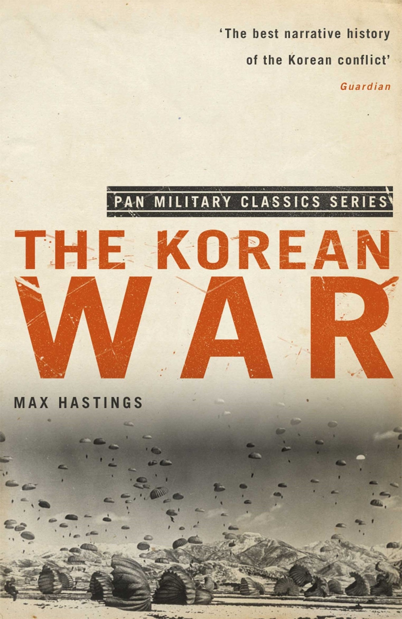 The Korean War Author Max Hastings
