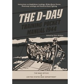 The D-Day Training Pocket Manual 1944 Author Chris McNab