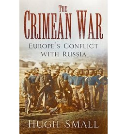 The Crimean War Author Hugh Small