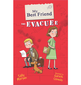 My Best Friend: My Best Friend the Evacuee Author Sally Morgan