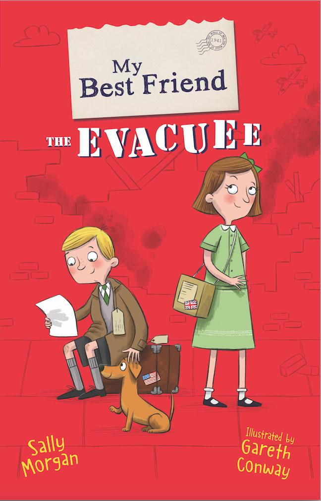 My Best Friend: My Best Friend the Evacuee Author Sally Morgan