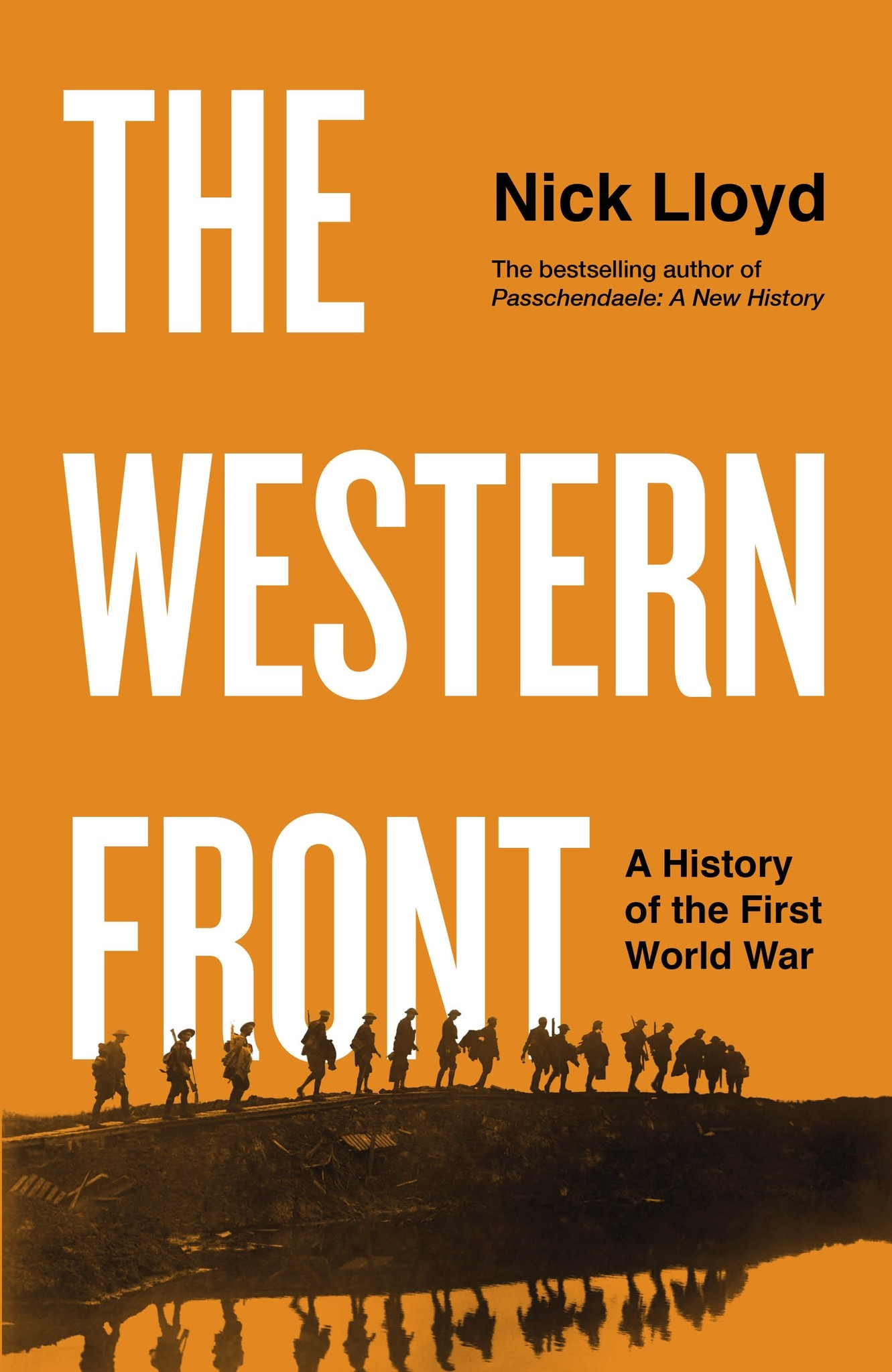 The Western Front A History of the First World War Author Nick Lloyd