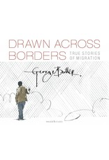 Drawn Across Borders: True Stories of Migration Author George Butler