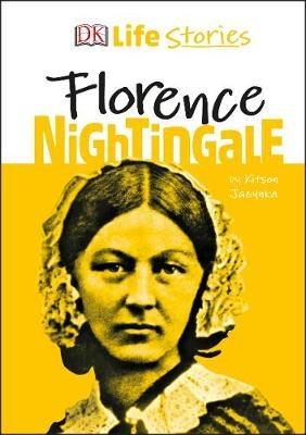 Florence Nightingale DK Life Stories, Author Kitson Jazynka