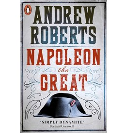 Napoleon the Great, Andrew Roberts