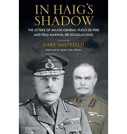 In Haig's Shadow Author Gary Sheffield