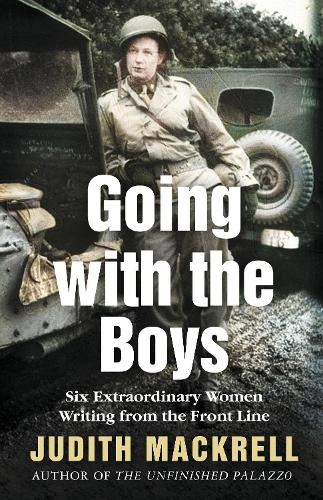 Going with the Boys Author Judith Mackrell