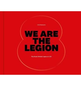 We Are The Legion: The Royal British Legion at 100 Author Julie Summers