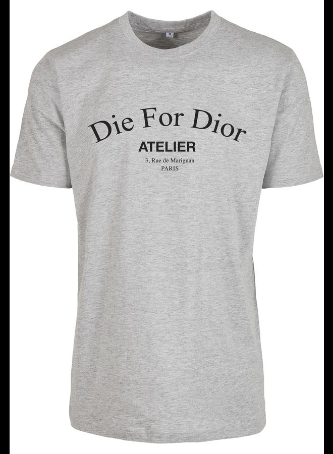 DieFor T-Shirt