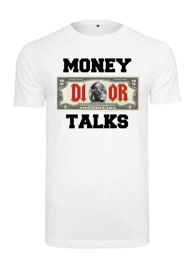 Money talks t-shirt