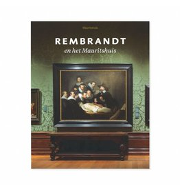 Rembrandt en het Mauritshuis (Dutch)