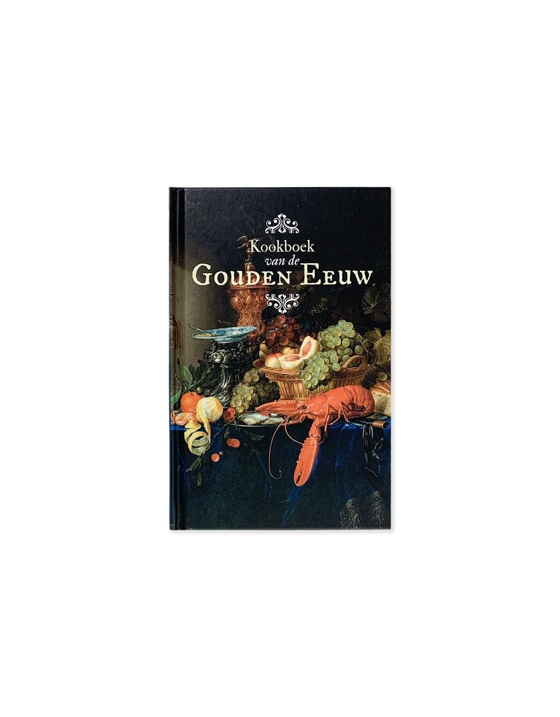 Kookboek van de Gouden Eeuw - Dutch