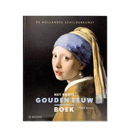 Het Grote Gouden Eeuw Boek - dutch