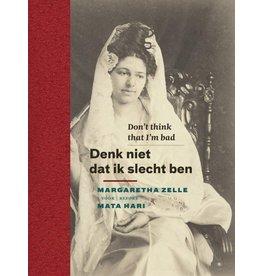 Denk niet dat ik slecht ben - Mata Hari
