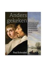 Paul Schnabel - Anders gegeken (Dutch)