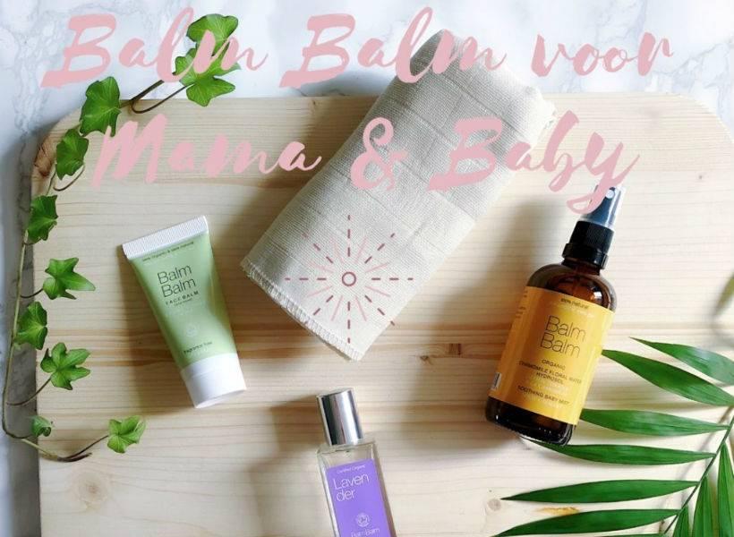 Review Balm Balm verzorging mama & baby