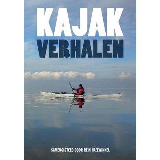 Kajak-Verhalen door Rein Hazewinkel
