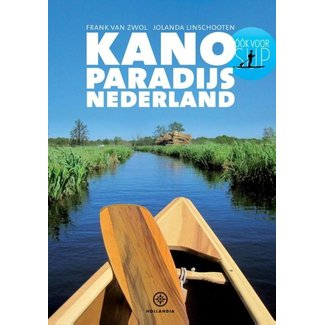 KANO-paradijs Nederland, 43 kanoroutes plus div. info (nieuwste uitgave)