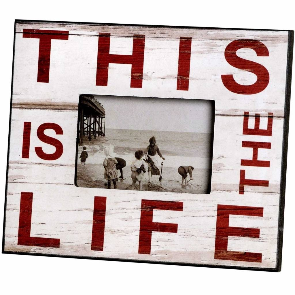 Hill Interiors This Is The Life Photo Frame