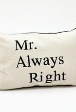 Mr. Always Right Cushion Cover - 40 x 60 cm