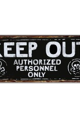 """""""Keep Out...""""  Metal Sign"""