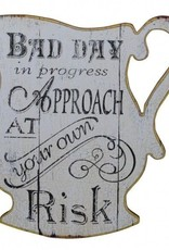 Bad Day Wooden Wall Plaque