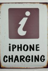 I Phone Charging Metal Sign