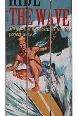 Besp-Oak 'Ride The Wave' Sign