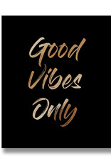 Hill Interiors Good Vibes Only Plaque