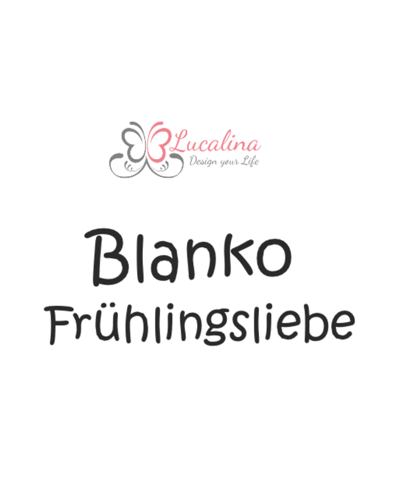 Frühlingsliebe Frühlingsliebe *Blanko* personalisiert