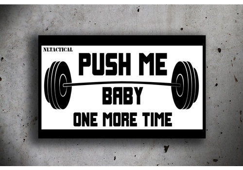 NLTactical Push me Baby one more Time Patch