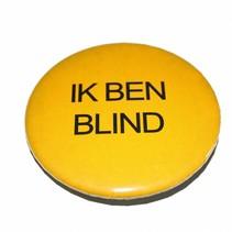 """Button: """"ik ben blind"""","""