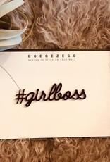Goegezegd Goegezegd - #girlboss