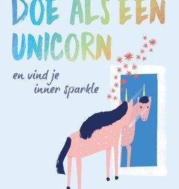 Lannoo Lannoo - Doe als een unicorn