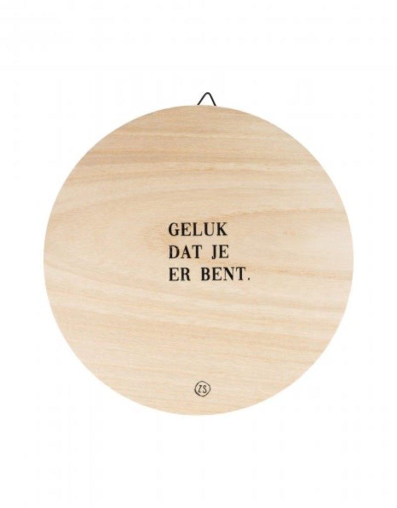 Zusss Zusss - Wandbordje hout -  Geluk