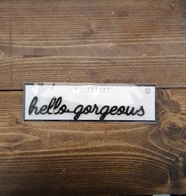 Goegezegd Goegezegd magneet - hello gorgeous