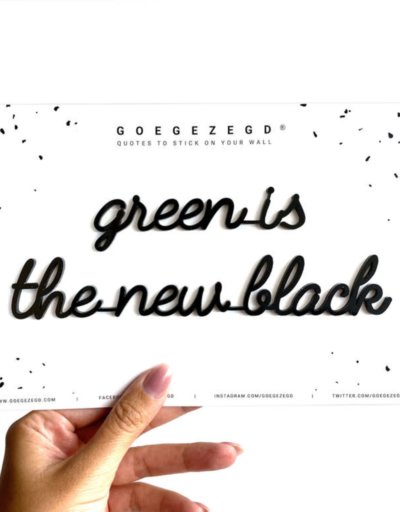 Goegezegd Goegezegd - Green is the new black
